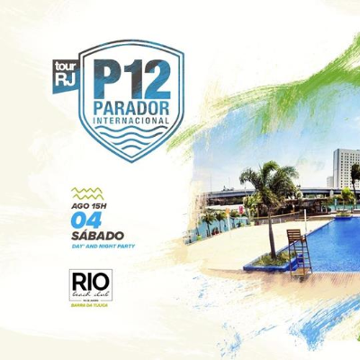 P12 Tour RJ - Day n Night Party