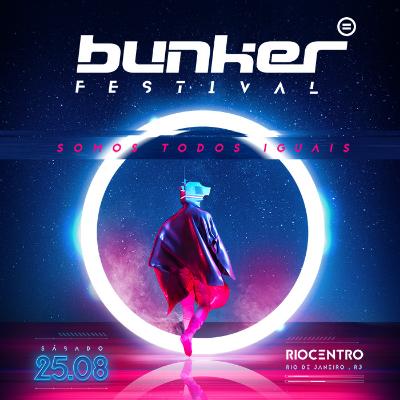 Bunker Festival - Somos Todos Iguais