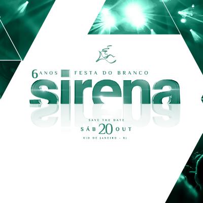 Festa do Branco Sirena Rio 2018