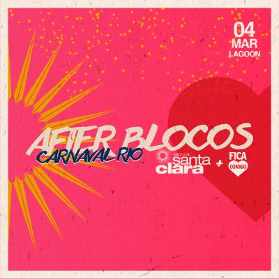 After-Blocos 2019: Samba de Santa Clara + Fica Comigo