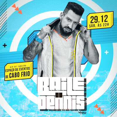 Baile do Dennis - Cabo Frio