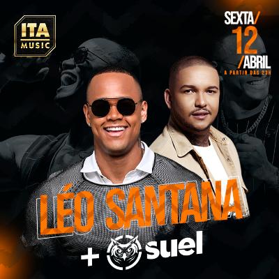 Léo Santana e Suel na Ita Music