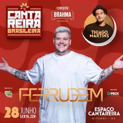 Cantareira Brasileira - Ferrugem e Thiago Martins