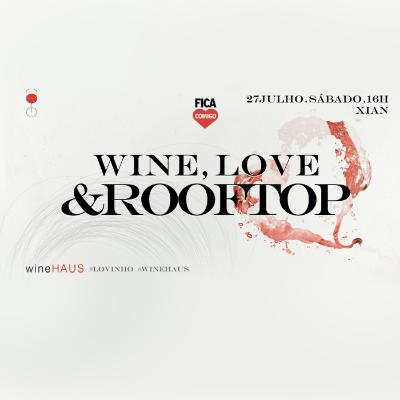 Wine, Love & Rooftop 2019
