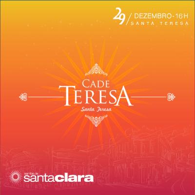 Cadê Teresa 2019: Baile de Pré-Reveillon de Santa Clara