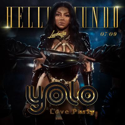 Yolo Love Party - Hello Mundo