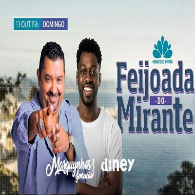 Marquinhos Sensação + Diney no Mirante