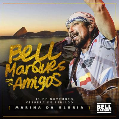 Bell Marques com os Amigos