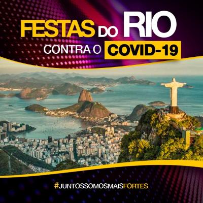 Festas do Rio contra o COVID 19