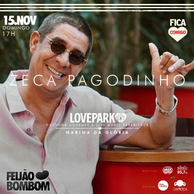 LovePark - Feijão Bombom com Zeca Pagodinho & Fica Comigo