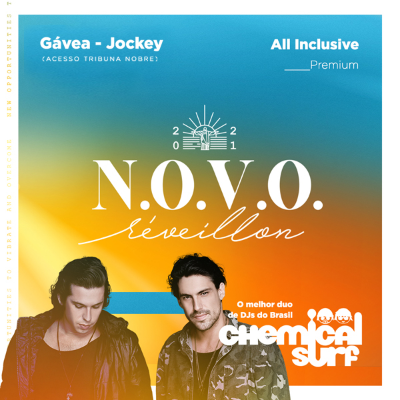 N.O.V.O. Réveillon All Inclusive com Chemical Surf