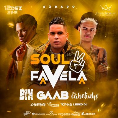 Soul favela