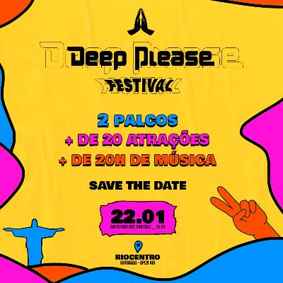 Deep Please Festival