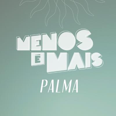 Sambinha do Palma com Menos é Mais